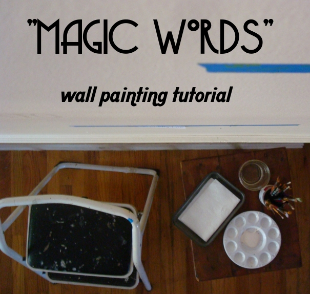 Magic Words Wall Painting Tutorial