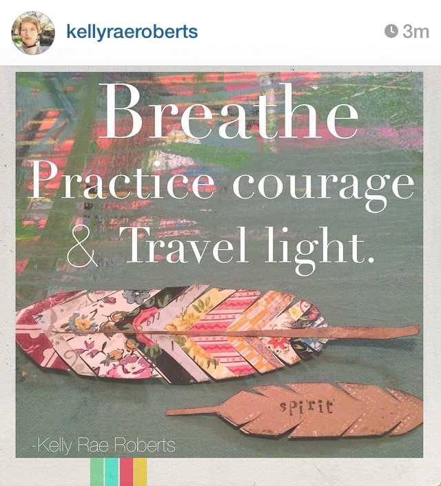 Kelly Rae Roberts Reminder to Breathe